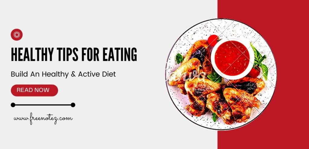 Healthy Tips For Eating
