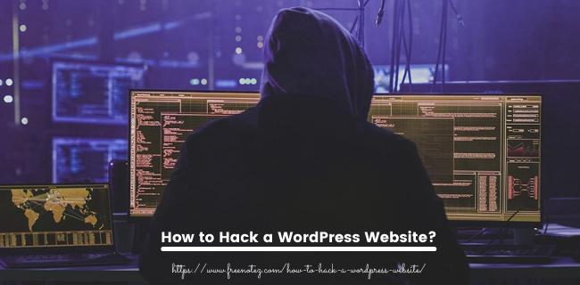 How to Hack a WordPress Website