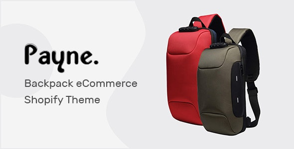 Payne 1.0.3 {Nulled} - Backpack eCommerce Shopify Theme